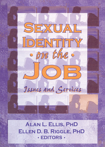 Sexual Identity on the Job Issues and Services book cover
