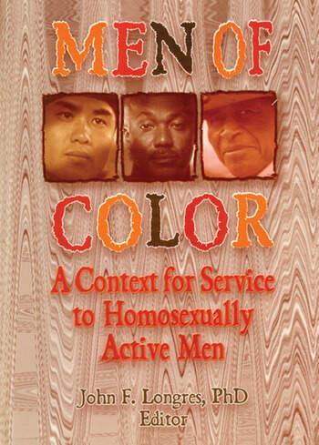 Men of Color A Context for Service to Homosexually Active Men book cover