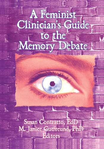 A Feminist Clinician's Guide to the Memory Debate book cover