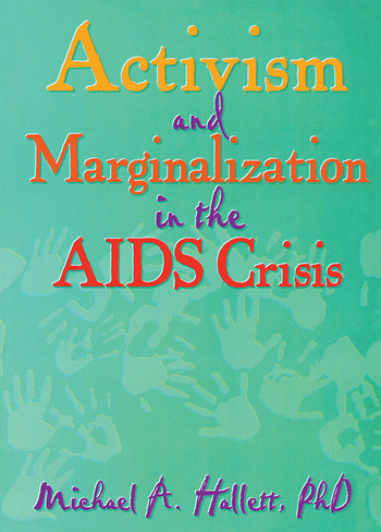 Activism and Marginalization in the AIDS Crisis book cover