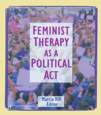 Feminist Therapy as a Political Act book cover