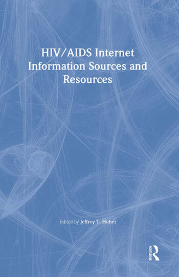 HIV/AIDS Internet Information Sources and Resources book cover