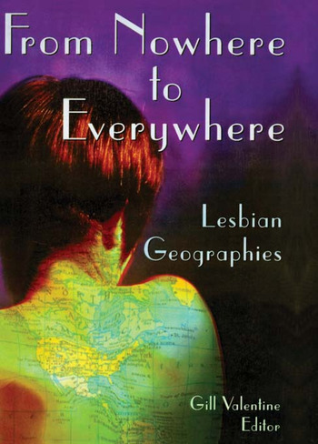 From Nowhere to Everywhere Lesbian Geographies book cover