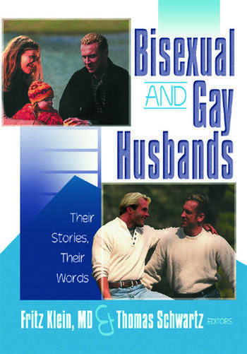 Bisexual and Gay Husbands Their Stories, Their Words book cover