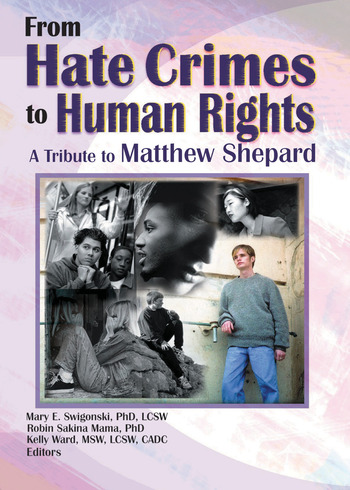 From Hate Crimes to Human Rights A Tribute to Matthew Shepard book cover