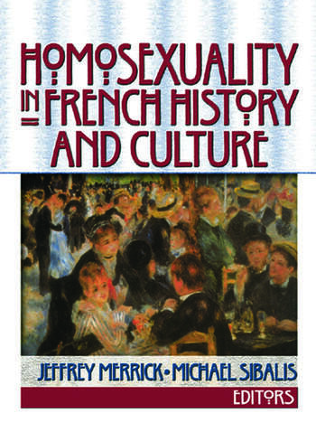Homosexuality in French History and Culture book cover