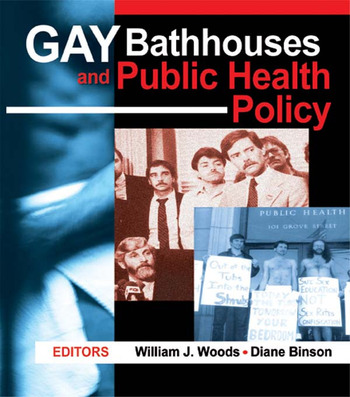 Gay Bathhouses and Public Health Policy book cover