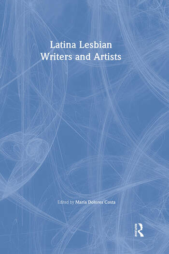 Latina Lesbian Writers and Artists book cover