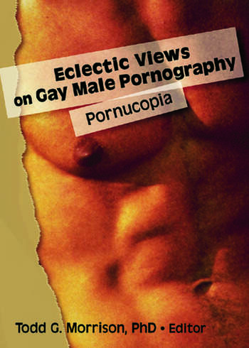 Eclectic Views on Gay Male Pornography Pornucopia book cover