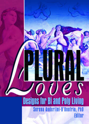 Plural Loves Designs for Bi and Poly Living book cover