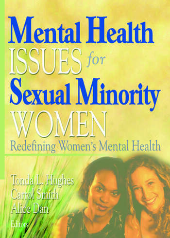 Mental Health Issues for Sexual Minority Women Redefining Women's Mental Health book cover