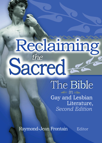 Reclaiming the Sacred The Bible in Gay and Lesbian Culture, Second Edition book cover