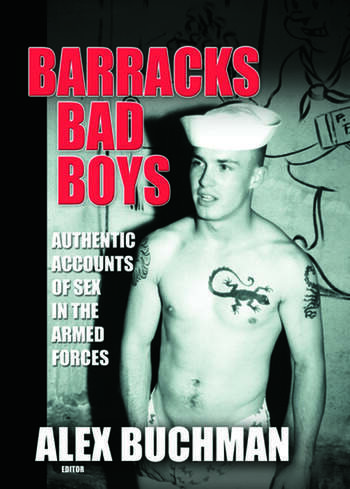 Barracks Bad Boys Authentic Accounts of Sex in the Armed Forces book cover