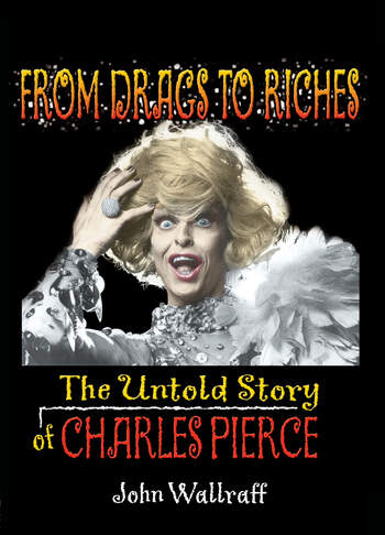 From Drags to Riches The Untold Story of Charles Pierce book cover