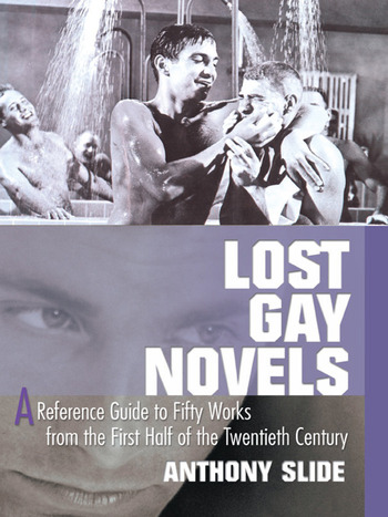 Lost Gay Novels A Reference Guide to Fifty Works from the First Half of the Twentieth Century book cover