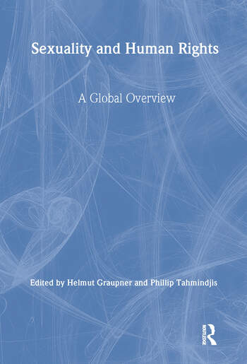 Sexuality and Human Rights A Global Overview book cover