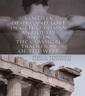 Same-Sex Desire and Love in Greco-Roman Antiquity and in the Classical Tradition of the West book cover
