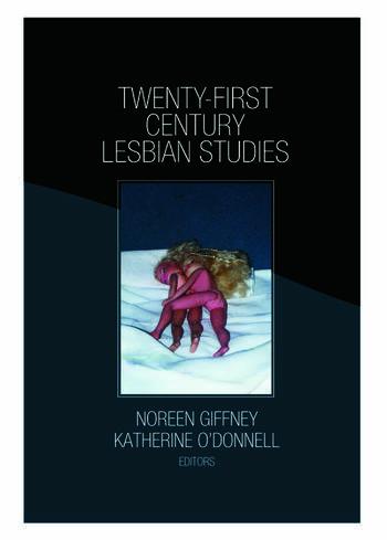 Twenty-First Century Lesbian Studies book cover