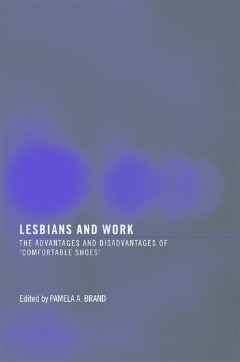 Lesbians and Work The Advantages and Disadvantages of 'Comfortable Shoes' book cover