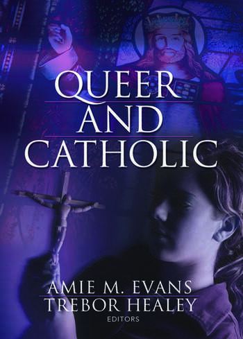 Queer and Catholic book cover