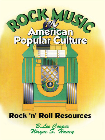 Rock Music in American Popular Culture Rock 'n' Roll Resources book cover