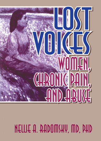 Lost Voices Women, Chronic Pain, and Abuse book cover