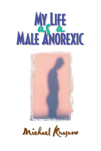 My Life as a Male Anorexic book cover