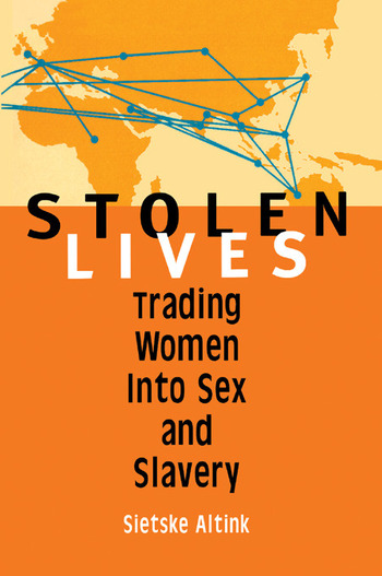 Stolen Lives Trading Women Into Sex and Slavery book cover