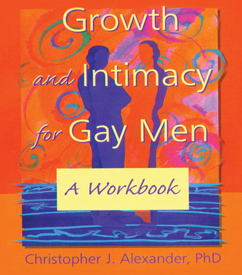 Growth and Intimacy for Gay Men A Workbook book cover