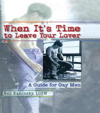 When It's Time to Leave Your Lover A Guide for Gay Men book cover