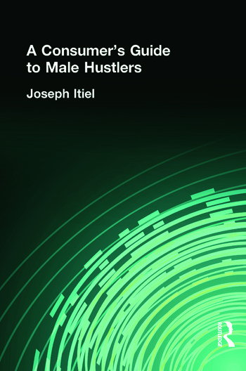 A Consumer's Guide to Male Hustlers book cover