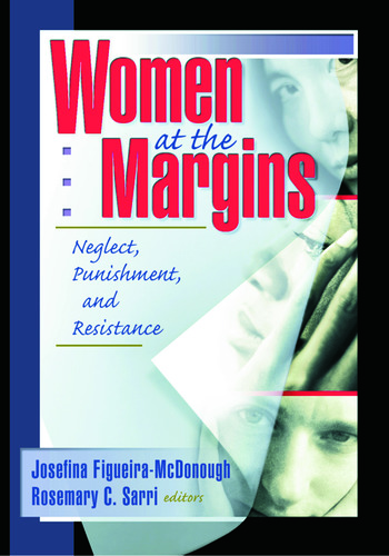 Women at the Margins Neglect, Punishment, and Resistance book cover