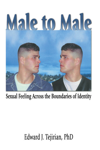 Male to Male Sexual Feeling Across the Boundaries of Identity book cover