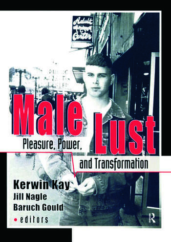 Male Lust Pleasure, Power, and Transformation book cover