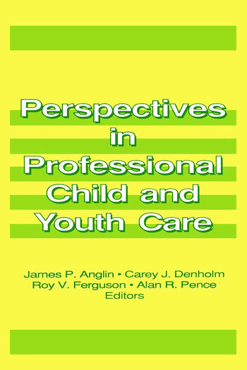 Perspectives in Professional Child and Youth Care book cover