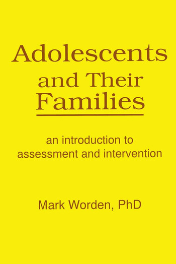 Adolescents and Their Families An Introduction to Assessment and Intervention book cover