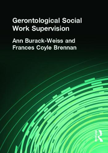 Gerontological Social Work Supervision book cover