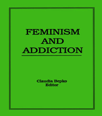 Feminism and Addiction book cover