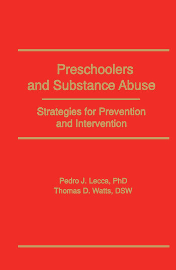 Preschoolers and Substance Abuse Strategies for Prevention and Intervention book cover