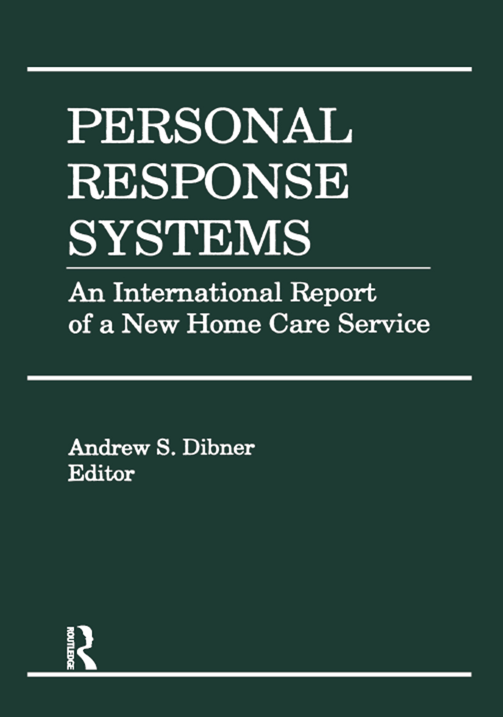 Personal Response Systems An International Report of a New Home Care Service book cover