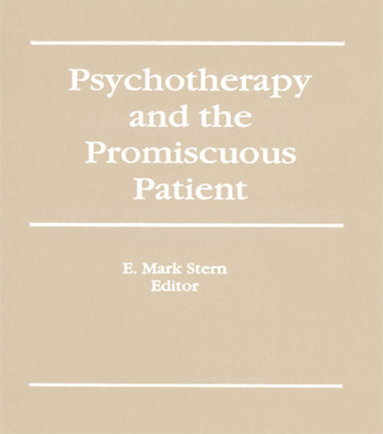 Psychotherapy and the Promiscuous Patient book cover