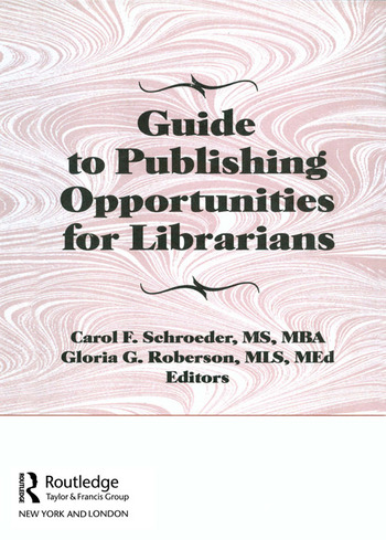 Guide to Publishing Opportunities for Librarians book cover