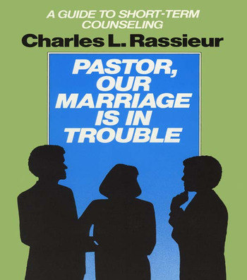 Pastor, Our Marriage Is in Trouble A Guide to Short-Term Counseling book cover