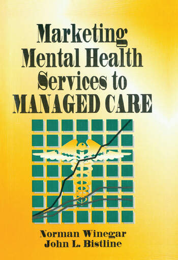 Marketing Mental Health Services to Managed Care book cover