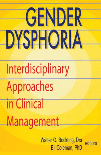 Gender Dysphoria Interdisciplinary Approaches in Clinical Management book cover