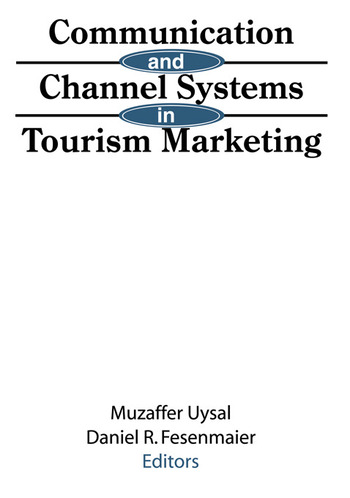 Communication and Channel Systems in Tourism Marketing book cover