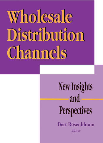 Wholesale Distribution Channels New Insights and Perspectives book cover