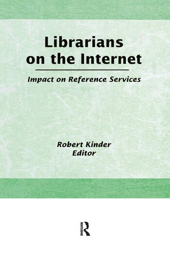 Librarians on the Internet Impact on Reference Services book cover