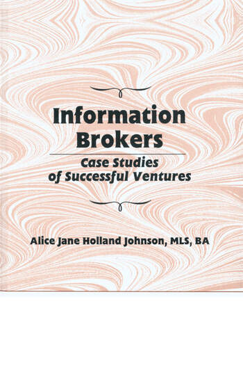 Information Brokers Case Studies of Successful Ventures book cover