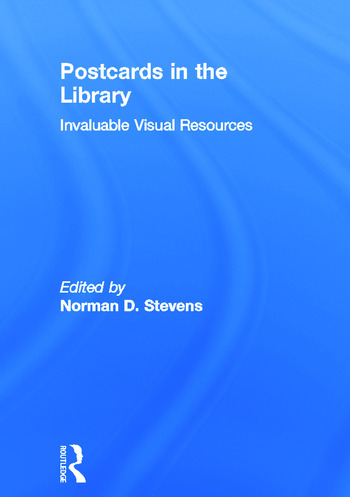 Postcards in the Library Invaluable Visual Resources book cover
